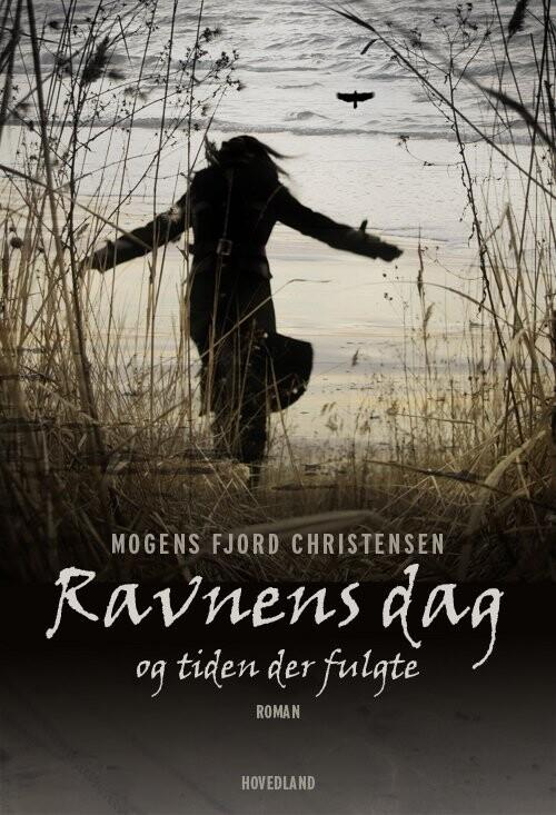 Image of   Ravnens Dag - Mogens Fjord Christensen - Bog