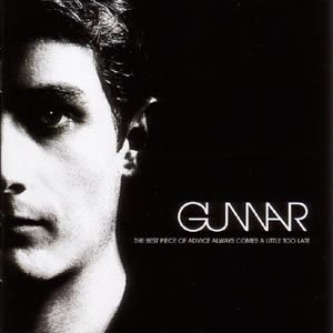 Image of   Gunnar - The Best Piece Of Advice Always Comes A Little Too Late - CD