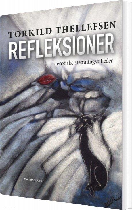 Image of   Refleksioner - Torkild Thellefsen - Bog
