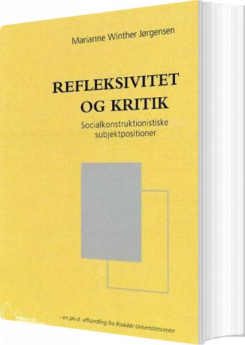 Image of   Refleksivitet Og Kritik - Marianne Winther Jørgensen - Bog
