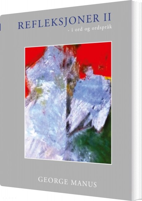 Refleksjoner Ii - George Manus - Bog