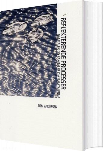 Reflekterende Processer - Tom Andersen - Bog