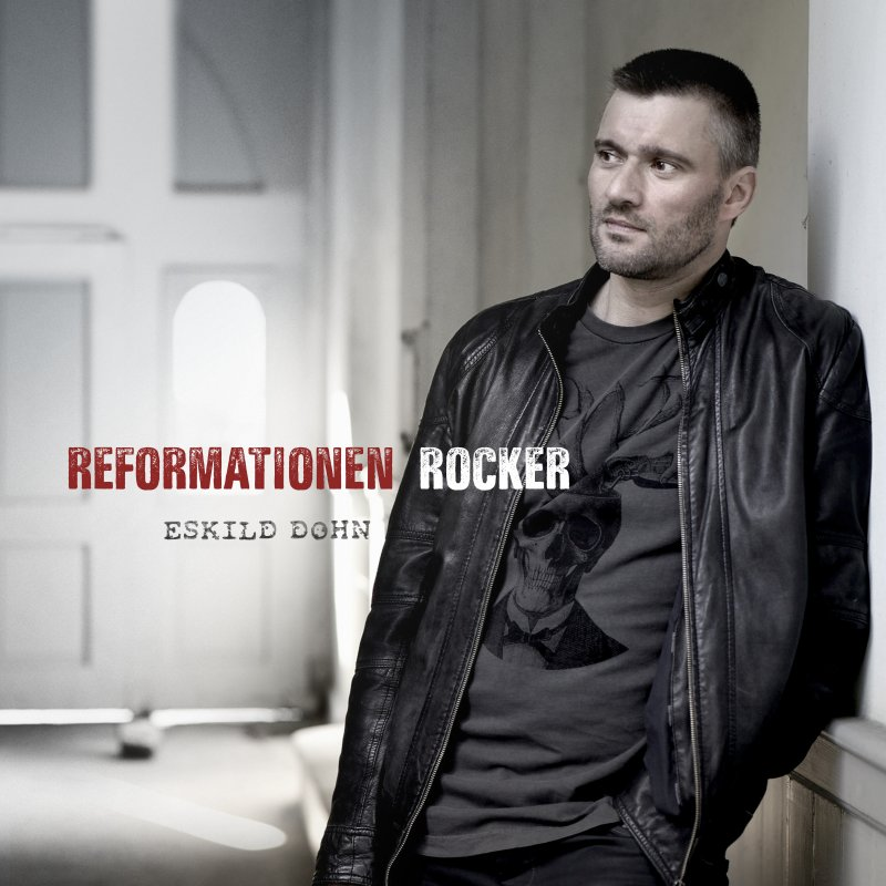 Image of   Eskild Dohn - Reformationen Rocker - CD