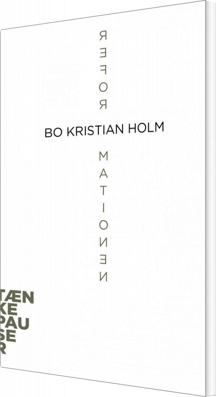 Reformationen - Bo Kristian Holm - Bog