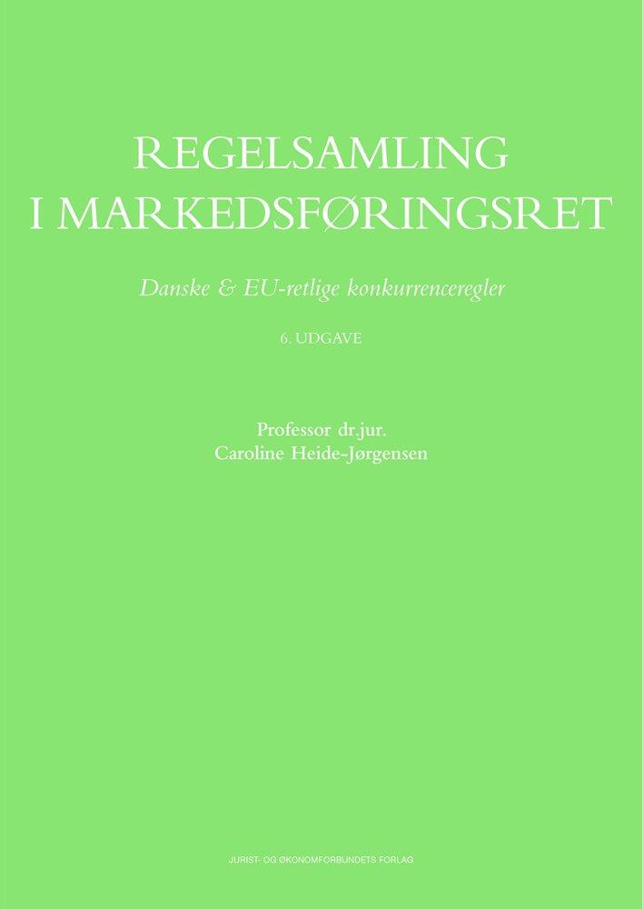 Image of   Regelsamling I Markedsføringsret - Danske - Bog