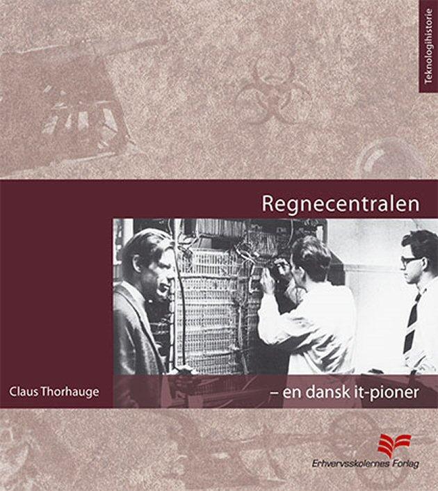 Regnecentralen - Claus Thorhauge - Bog