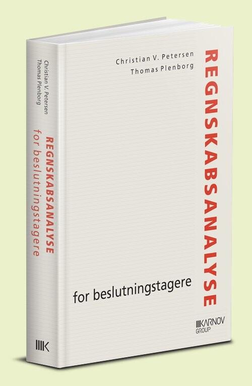 Regnskabsanalyse For Beslutningstagere - Christian V. Petersen - Bog