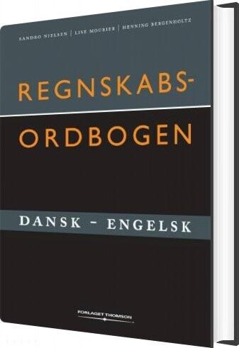 Regnskabsordbogen Dansk-engelsk - Henning Bergenholtz - Bog