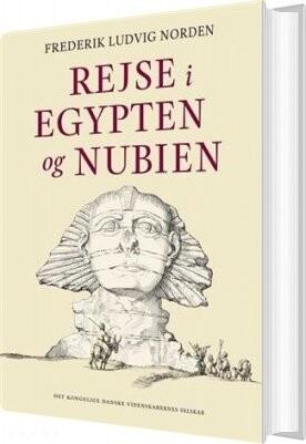 Rejse I Egypten Og Nubien - Frederik Ludvig Norden - Bog