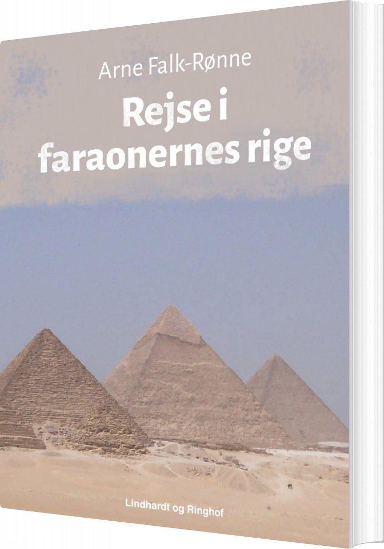 Image of   Rejse I Faraonernes Rige - Arne Falk-rønne - Bog