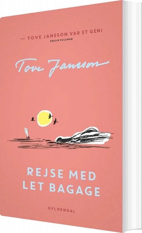 Rejse Med Let Bagage - Tove Jansson - Bog
