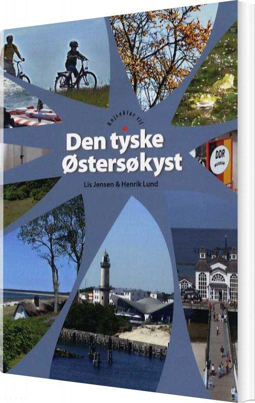 Rejseklar Til Den Tyske østersøkyst - Lis Jensen - Bog