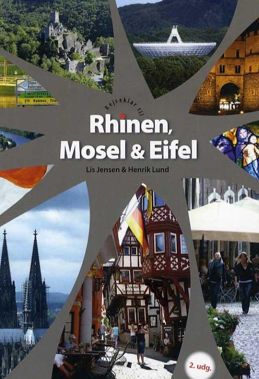 Rejseklar Til Rhinen, Mosel & Eifel - Lis Jensen - Bog