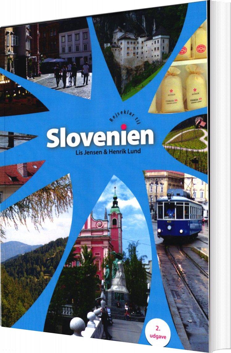 Rejseklar Til Slovenien - Lis Jensen - Bog