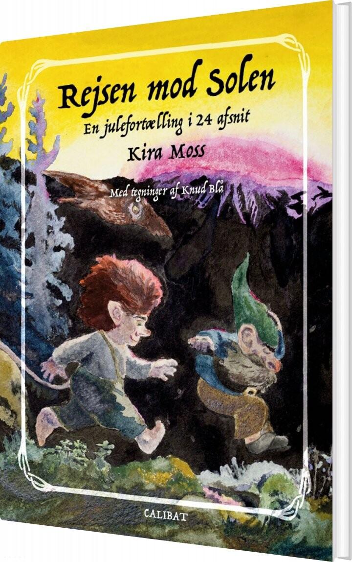 Rejsen Mod Solen - Kira Moss - Bog