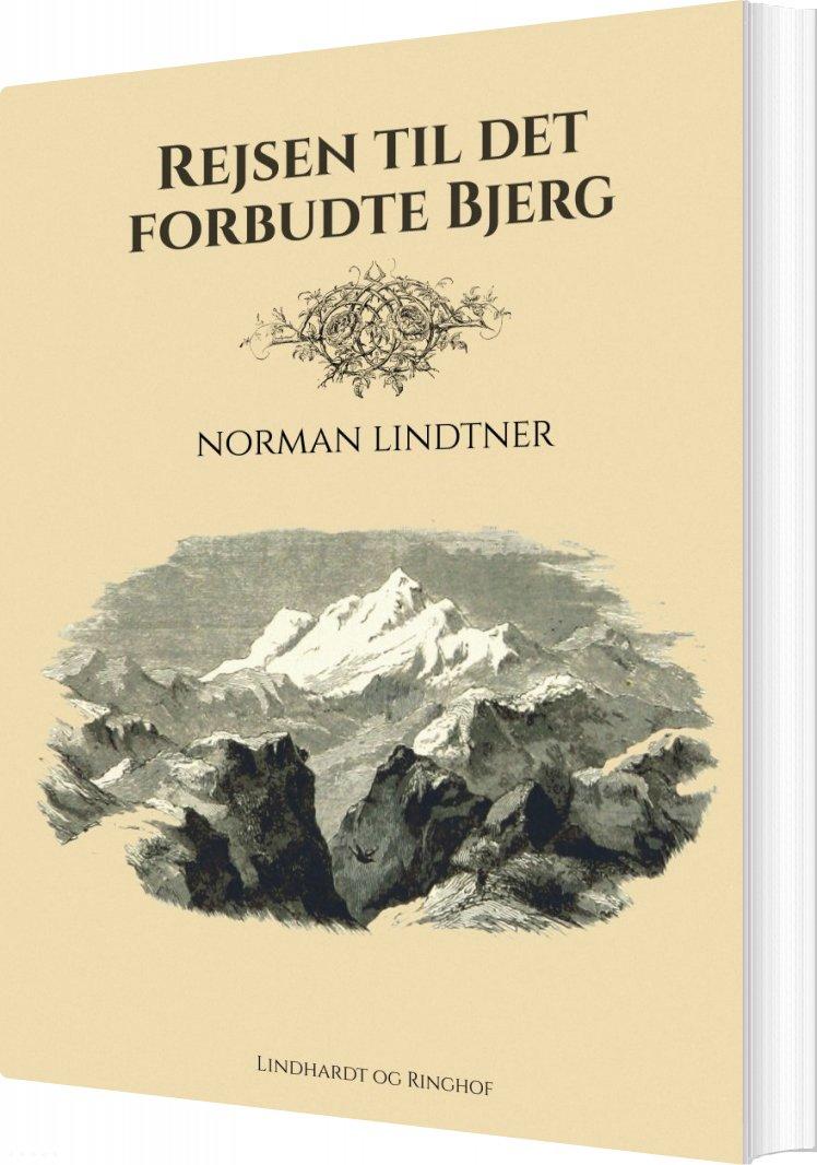 Rejsen Til Det Forbudte Bjerg - Norman Lindtner - Bog