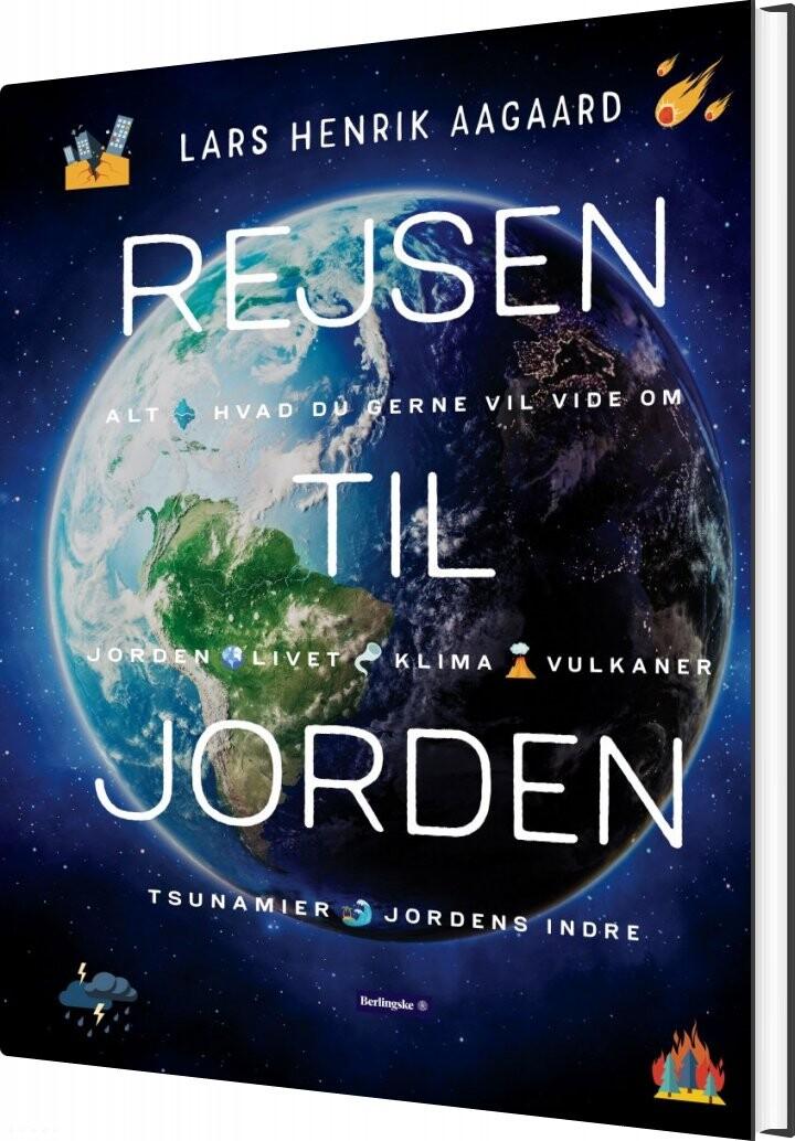 Rejsen Til Jorden - Lars Henrik Aagaard - Bog
