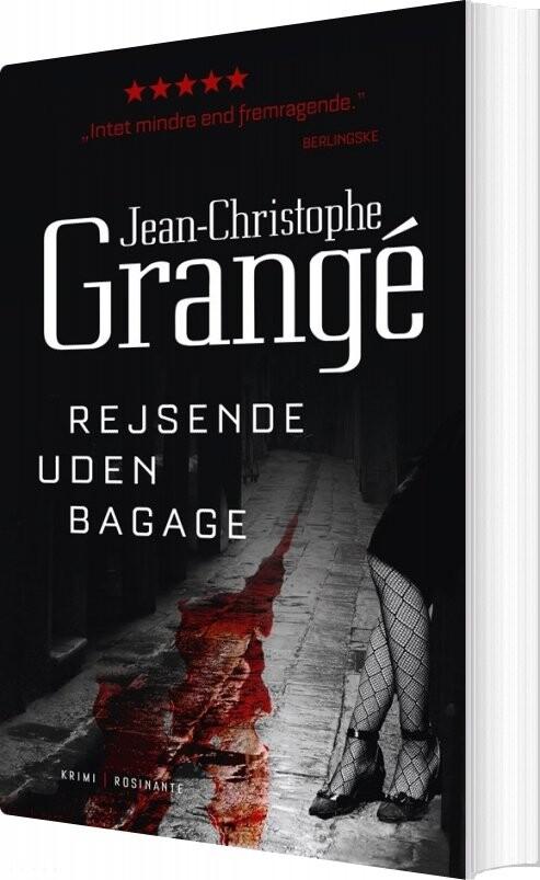 Rejsende Uden Bagage - Jean-christophe Grangé - Bog