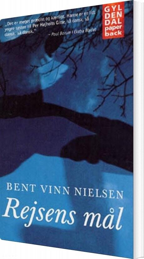 Image of   Rejsens Mål - Bent Vinn Nielsen - Bog