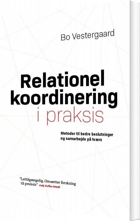 Image of   Relationel Koordinering I Praksis - Bo Vestergaard - Bog