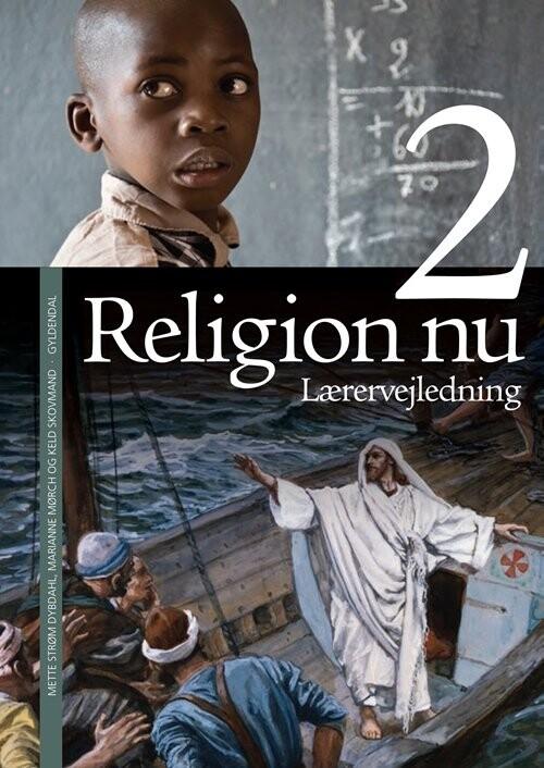 Religion Nu 2. Lærervejledning - Keld Skovmand - Bog