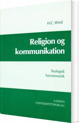 Image of   Religion Og Kommunikation - H. C. Wind - Bog
