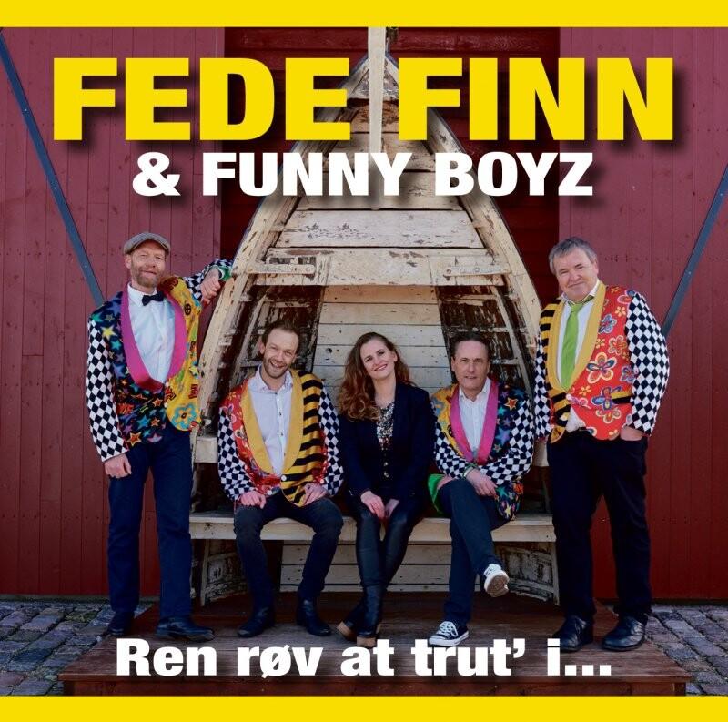 Image of   Fede Finn Og Funny Boyz - Ren Røv At Trut I - CD