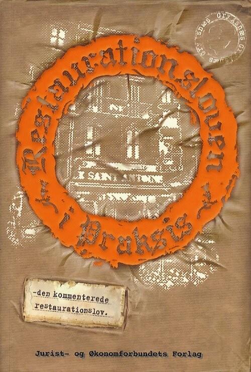 Image of   Restaurationsloven I Praksis - Asnæs G - Bog