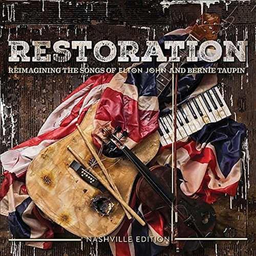 Restoration - Reimagining The Songs Of Elton John And Bernie Taupin - CD