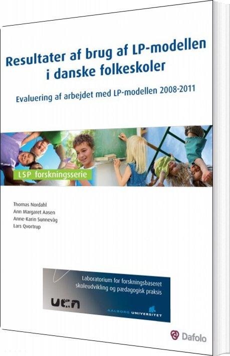 Image of   Resultater Af Brug Af Lp-modellen I Danske Folkeskoler - Lars Qvortrup - Bog