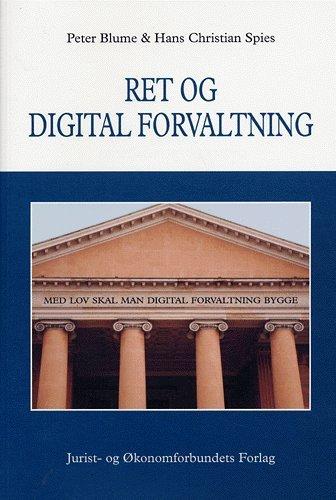 Image of   Ret Og Digital Forvaltning - Spies H - Bog