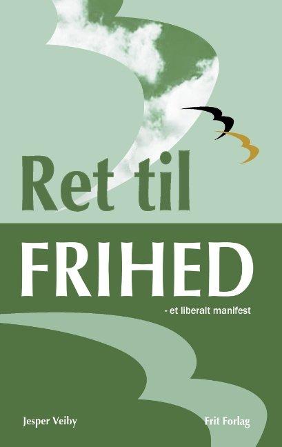 Ret Til Frihed - Jesper Veiby - Bog