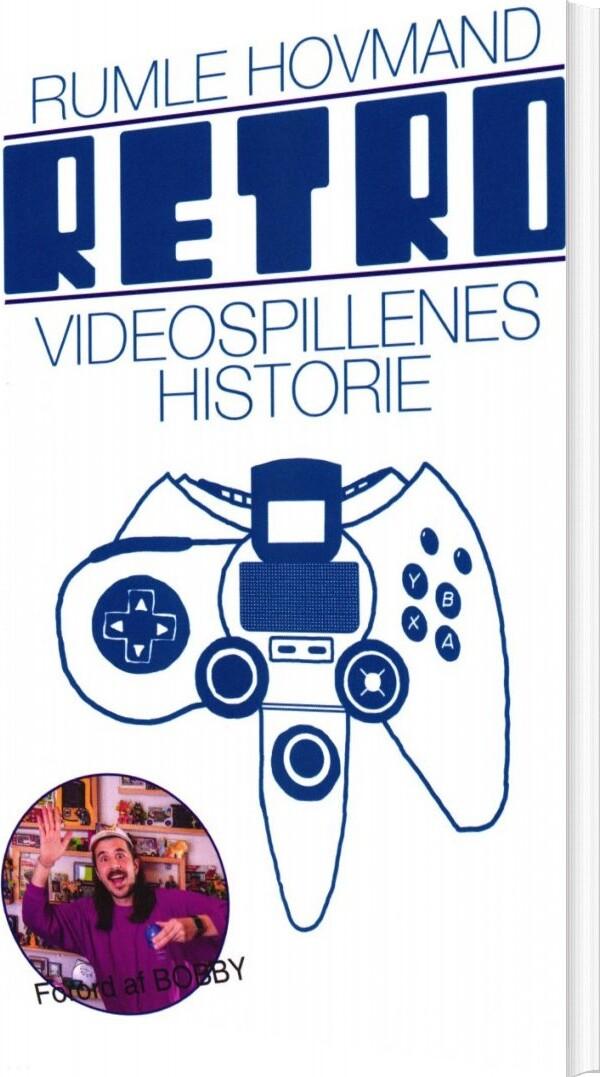 Image of   Retro - Videospillernes Historie - Rumle Hovmand - Bog