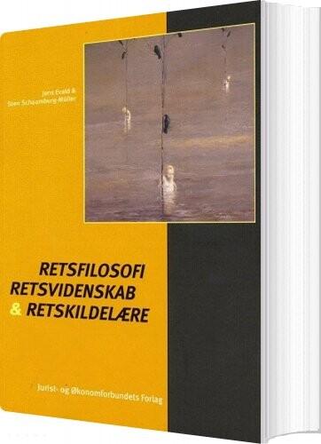 Image of   Retsfilosofi, Retsvidenskab Og Retskildelære - Schaumburg-müller S - Bog