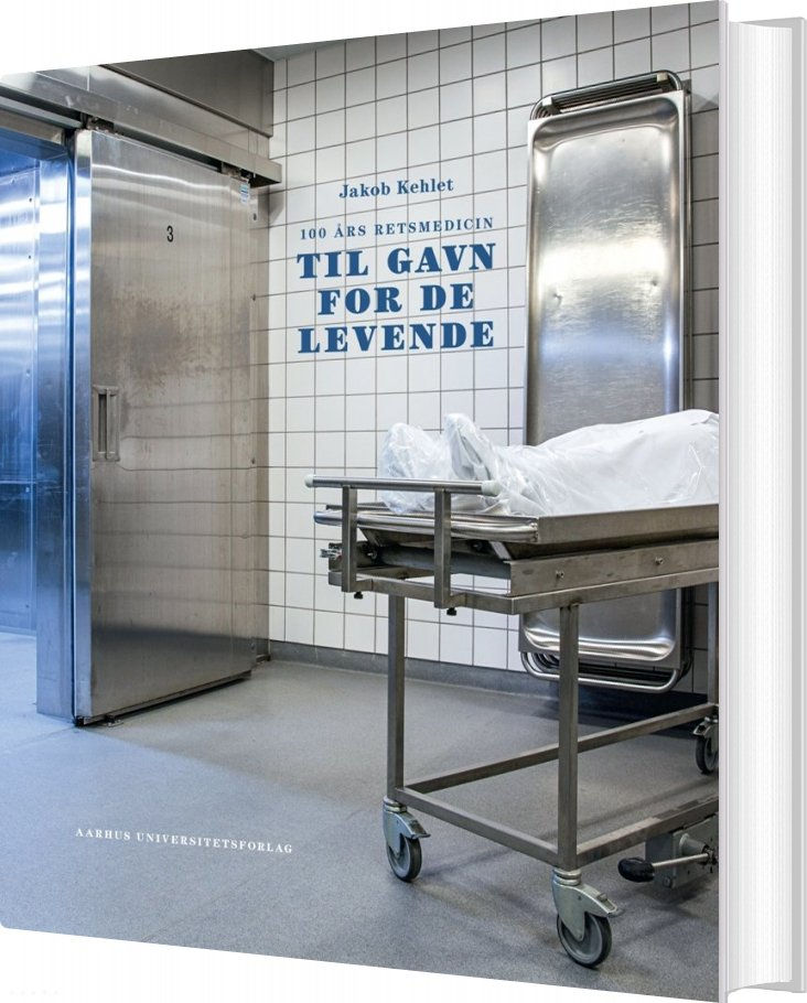 Image of   100 års Retsmedicin - Jakob Kehlet - Bog