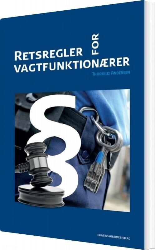 Image of   Retsregler For Vagtfunktionærer - Thorkild Andersen - Bog
