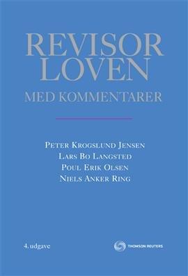 Revisorloven Med Kommentarer - Lars Bo Langsted - Bog