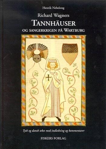 Billede af Richard Wagner Tannhaüser - Richard Wagner - Bog