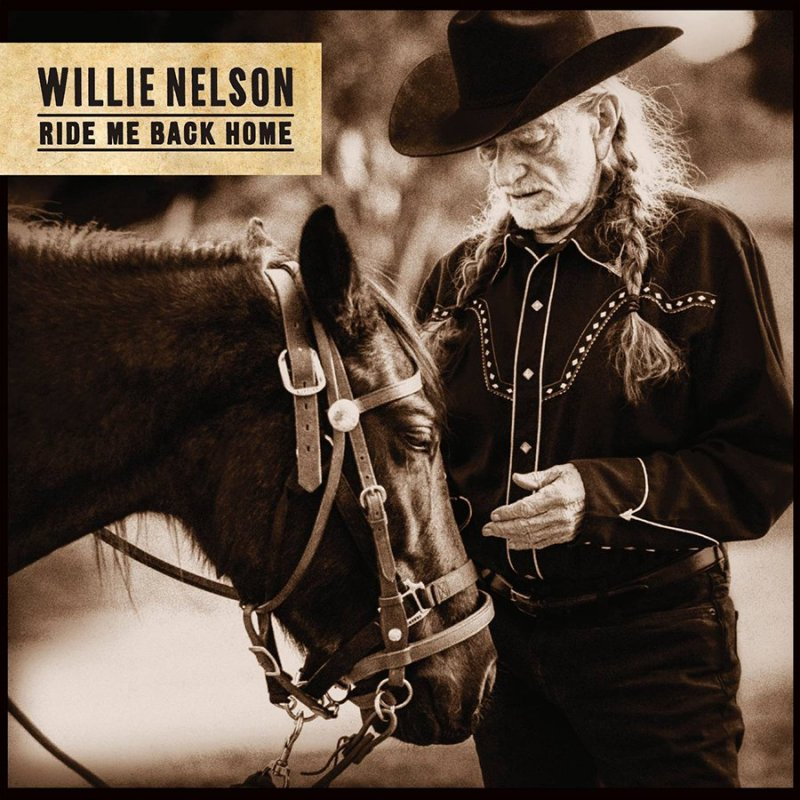 Image of   Willie Nelson - Ride Me Back Home - CD