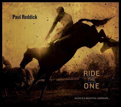 Image of   Paul Reddick - Ride The One - CD