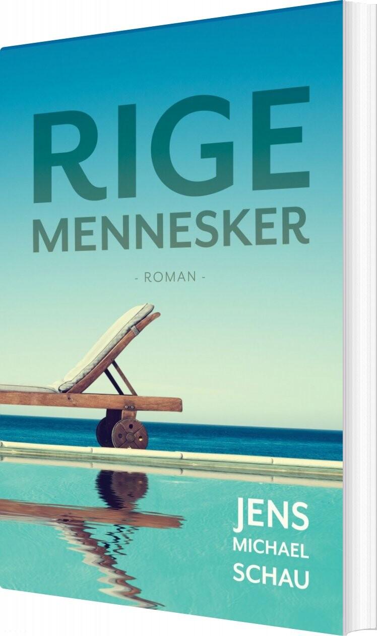 Rige Mennesker - Jens Michael Schau - Bog
