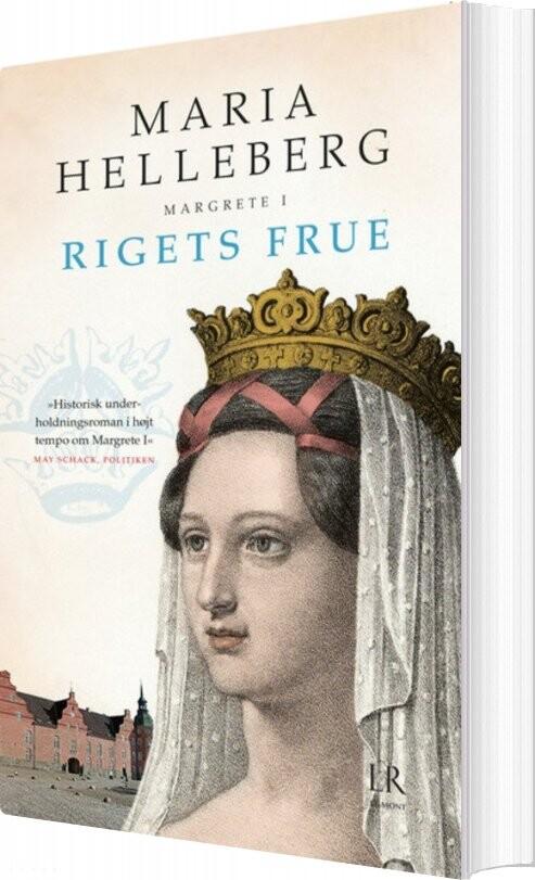 Rigets Frue - Maria Helleberg - Bog