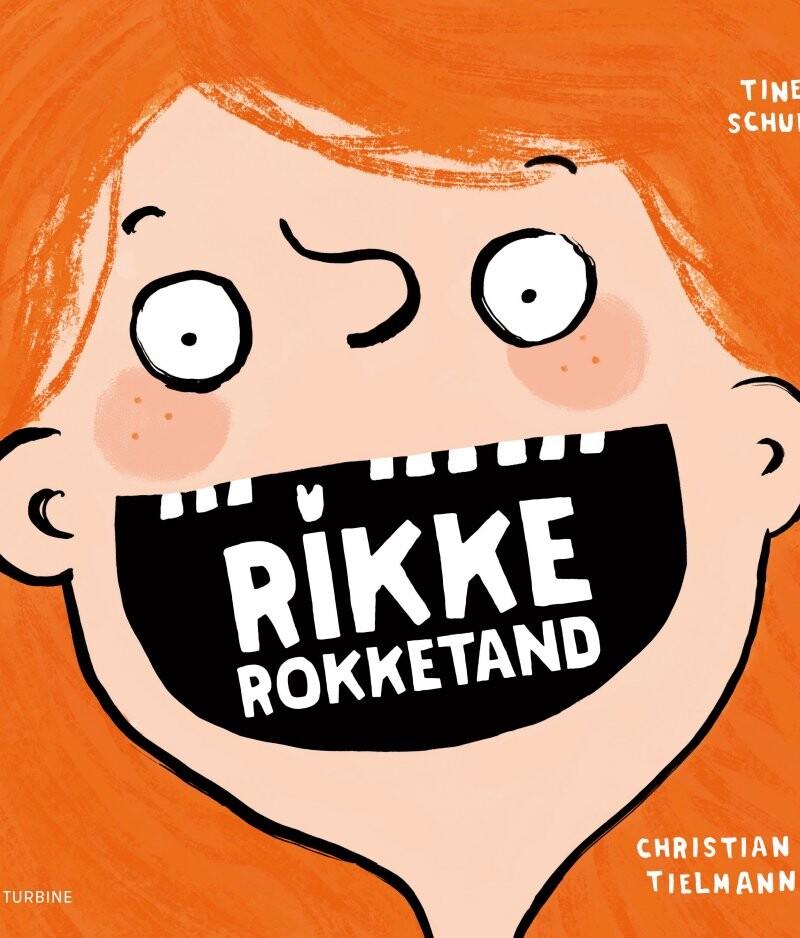 Rikke Rokketand - Christian Tielmann - Bog