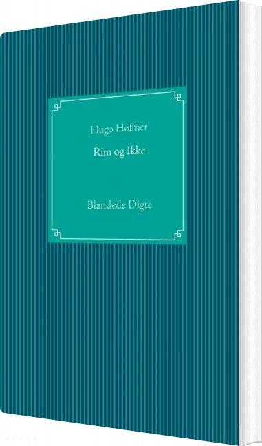 Image of   Rim Og Ikke - Hugo Høffner - Bog
