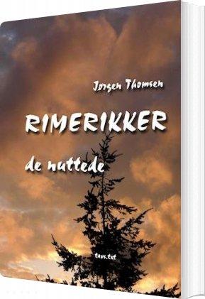 Rimerikker - De Nuttede - Jørgen Thomsen - Bog
