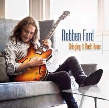 Image of   Robben Ford - Bringing It Back Home - CD