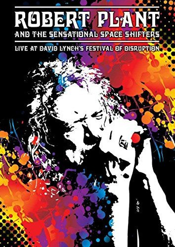Robert Plant & The Sensational Space Shifters - Live At David Lynchs Festival Of Disruption - DVD - Film