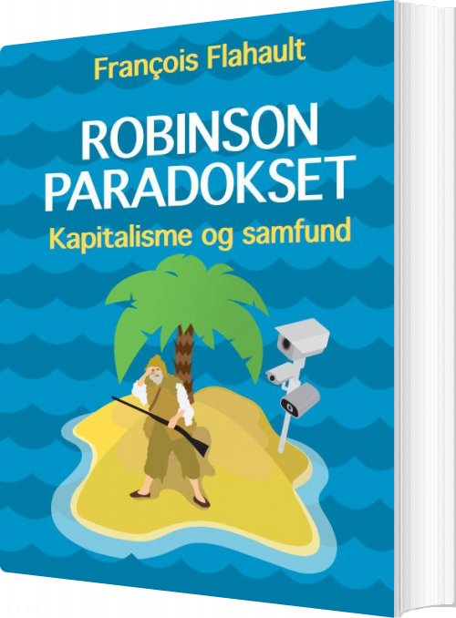 Robinson-paradokset - François Flahault - Bog