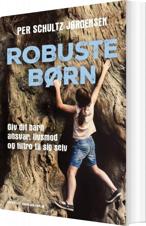 Image of   Robuste Børn - Per Schultz Jørgensen - Bog