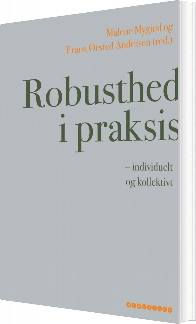 Image of   Robusthed I Praksis - Frans ørsted Andersen - Bog